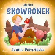 okładka Maciuś Skowronek, Audiobook   Janina Porazinska
