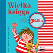 okładka Wielka księga - Basia, Audiobook | Zofia Stanecka