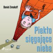 okładka Piekło sięgające nieba, Audiobook | Zimakoff Daniel
