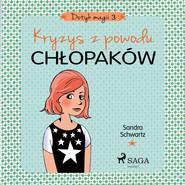 okładka Dotyk magii 3 - Kryzys z powodu chłopaków, Audiobook | Schwartz Sandra