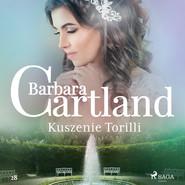 okładka Kuszenie Torilli - Ponadczasowe historie miłosne Barbary Cartland, Audiobook | Cartland Barbara