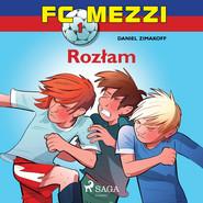 okładka FC Mezzi 1 - Rozłam, Audiobook | Zimakoff Daniel