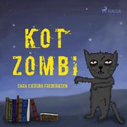 okładka Kot Zombi, Audiobook | Sara Ejersbo Frederiksen