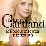 okładka Miłość silniejsza niż szatan - Ponadczasowe historie miłosne Barbary Cartland, Audiobook | Cartland Barbara