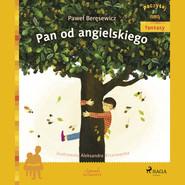 okładka Pan od angielskiego, Audiobook   Paweł Beręsewicz