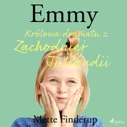 okładka Emmy 4 - Królowa dramatu z Zachodniej Jutlandii, Audiobook | Finderup Mette