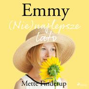 okładka Emmy 3 - (Nie)najlepsze lato, Audiobook | Finderup Mette