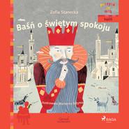 okładka Baśń o świętym spokoju, Audiobook | Zofia Stanecka