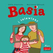 okładka Basia i telewizor, Audiobook | Zofia Stanecka