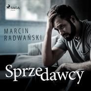 okładka Sprzedawcy, Audiobook | Marcin Radwański