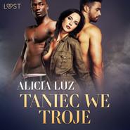 okładka Taniec we troje - opowiadanie erotyczne, Audiobook | Luz Alicia