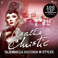okładka Tajemnicza historia w Styles, Audiobook | Agata Christie