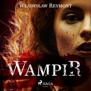 okładka Wampir, Audiobook   Władysław Stanisław Reymont