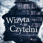 okładka Wizyta w czytelni, Audiobook | Marcin Radwański