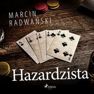 okładka Hazardzista, Audiobook | Marcin Radwański