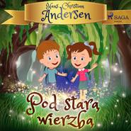 okładka Pod starą wierzbą, Audiobook | H.C. Andersen