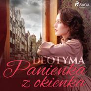 okładka Panienka z okienka, Audiobook | – Deotyma