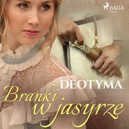 okładka Branki w jasyrze, Audiobook | – Deotyma