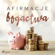 okładka Afirmacje bogactwa, Audiobook | - Maxx-Audio