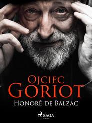 okładka Ojciec Goriot, Ebook | Honoré  de Balzac