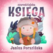okładka Czarodziejska księga, Audiobook   Janina Porazinska