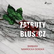 okładka Zatruty bluszcz, Audiobook | Barbara Nawrocka Dońska