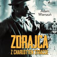 okładka Zdrajca z Charlotten Strasse, Audiobook | Adam Wierszuń