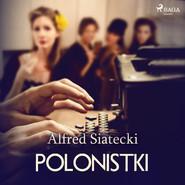 okładka Polonistki, Audiobook   Alfred Siatecki