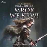 okładka Mrok we krwi, Audiobook   Pawel Kopijer