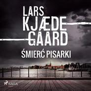 okładka Śmierć pisarki, Audiobook | Lars Kjædegaard