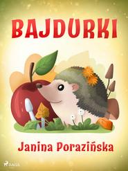 okładka Bajdurki, Ebook   Janina Porazinska