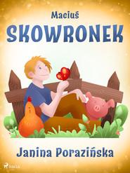 okładka Maciuś Skowronek, Ebook   Janina Porazinska
