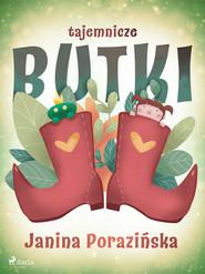okładka Tajemnicze butki, Ebook   Janina Porazinska