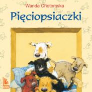 okładka Pięciopsiaczki, Audiobook | Wanda Chotomska