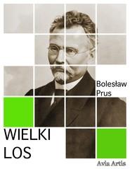 okładka Wielki los, Ebook | Bolesław Prus