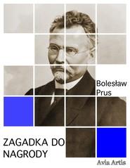 okładka Zagadka do nagrody, Ebook   Bolesław Prus