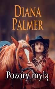 okładka Pozory mylą, Ebook | Diana Palmer