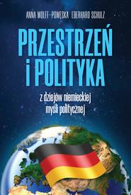 okładka Przestrzeń i polityka, Ebook   Eberhard Schulz, Anna Wolff-Powęska