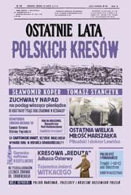 okładka Ostatnie lata polskich Kresów, Ebook | Tomasz Stańczyk, Sławomir Koper