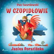 okładka Pan Twardowski w Czupidłowie, Audiobook   Janina Porazinska