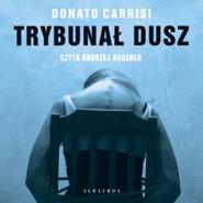 okładka Trybunał dusz, Audiobook | Donato Carrisi