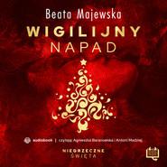 okładka Wigilijny napad. Niegrzeczne święta (6), Audiobook | Beata Bożena Majewska
