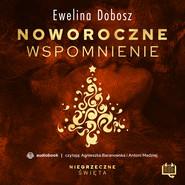 okładka Noworoczne wspomnienie. Niegrzeczne święta (9), Audiobook | Ewelina  Dobosz