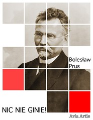 okładka Nic nie ginie!, Ebook | Bolesław Prus