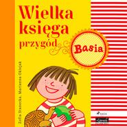 okładka Wielka księga przygód - Basia, Audiobook | Zofia Stanecka