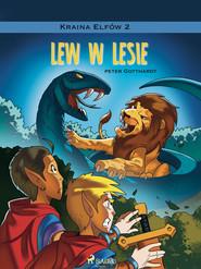 okładka Kraina Elfów 2 - Lew w lesie, Ebook | Gotthardt Peter