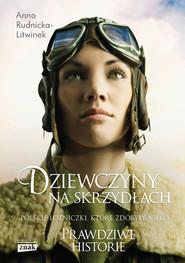okładka Dziewczyny na Skrzydłach, Książka | Anna Rudnicka-Litwinek