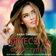 okładka Grzeczna dziewczynka, Audiobook | Anna Sakowicz