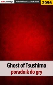 okładka Ghost of Tsushima - poradnik do gry, Ebook | Jacek Hałas, Natalia Fras