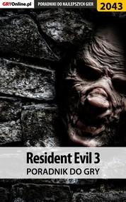 okładka Resident Evil 3 - poradnik do gry, Ebook | Jacek Hałas